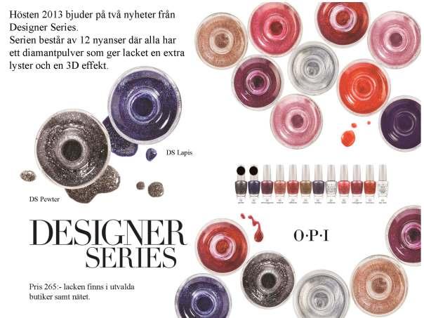 Hösten 2013 med OPI Designer Series